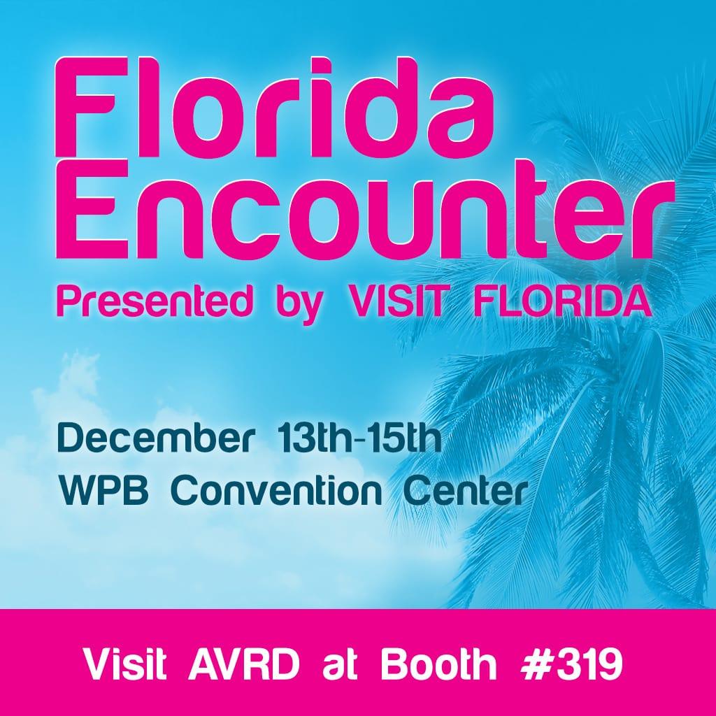 Florida Encounter - Visit AVRD at Booth #319